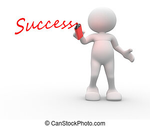"""Success"" - 3d people - man, person with marker and word..."