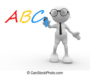 "ABC - 3d people - man, person with marker and ""ABC"""