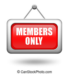Members only hanging sign isolated on white