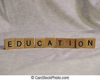 Block Education - The word EDUCATION spelled out with wooden...