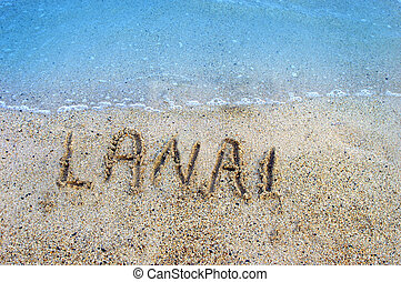 Islands in the Sand Lanai - Finger drawn letters withstand...