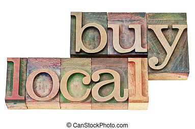 buy local in letterpress wood type - buy local - isolated...