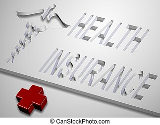 Health insurance - Medical symbol and words spelling health...