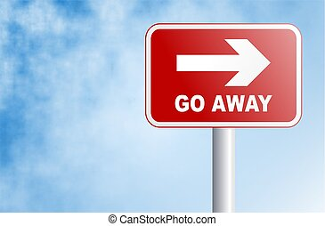 go away sign - red warning go away sign against a sky...
