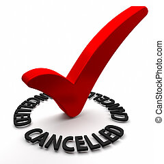 Cancelled - Red check mark with 3D text Part of a series