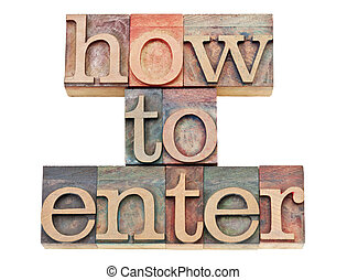 how to enter in letterpress wood type