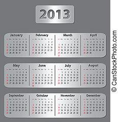Gray calendar for 2013 year - Gray metallic calendar for...