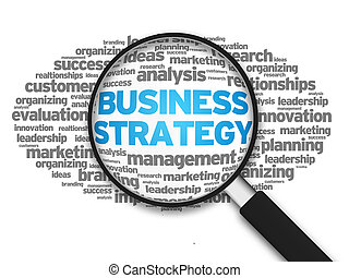 Business Strategy - Magnified illustration with the word...