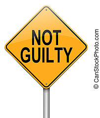Not guilty concept - Illustration depicting a roadsign with...