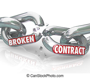 Broken Contract Chain Links Separated Ending the Agreement -...