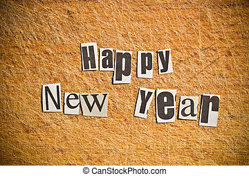 New Year wishes Shot with newspaper letters