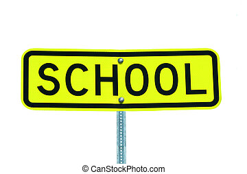 Isolated school sign on white