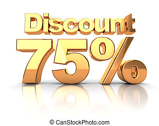 Discount 75 percent - Discount coupon with 75 percent on a...