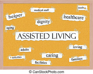 Assisted Living Corkboard Word Concept - Assisted Living...