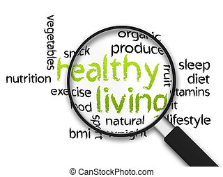 Healthy Living - Magnified Healthy Living word illustration...