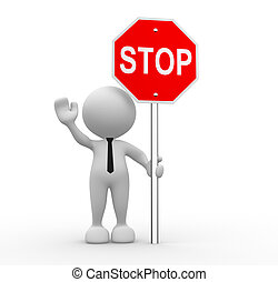 Stop sign - 3d people - man, person with a stop sign