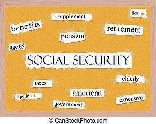 Social Security Corkboard Word Concept - An Social Security...