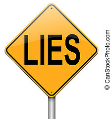 Lies concept - Illustration depicting a roadsign with a lies...