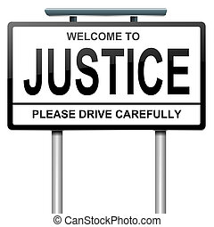 Justice concept - Illustration depicting a roadsign with a...