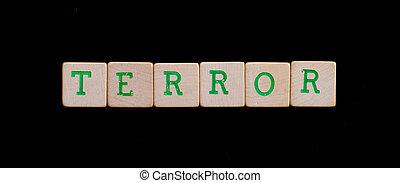 Letters on wooden blocks (terror)