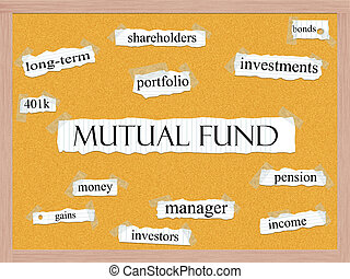 Mutual Fund Corkboard Word Concept - A Mutual Fund word...