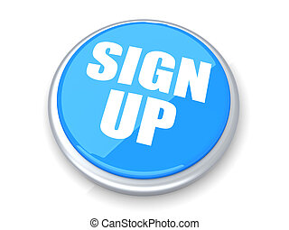 Sign up Button - Sign up button. 3D rendered illustration....