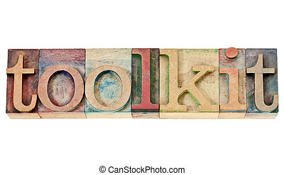 toolkit word in wood type - toolkit - a set of tools or...