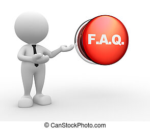 FAQ - 3d people - man, person with button and Frequently...