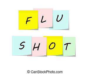 Flu Shot on Colorful Sticky notes making a great reminder...