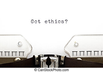 Typewriter Got Ethics - Concept image with Got Ethics...
