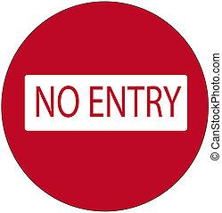 no entry