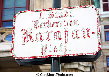 Street Sign at Famous Vienna Herbert von Karajan Platz in...