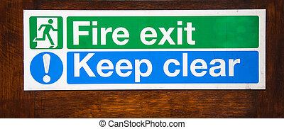 Fire exit keep clear - warning sign for fire exit to keep...