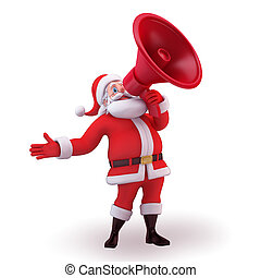 Santa Claus with loud speaker - 3d art illustration of Santa...