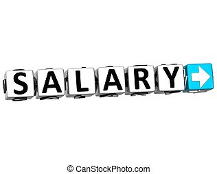 3D Salary Button Click Here Block Text