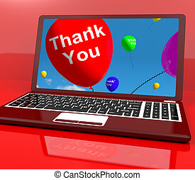 Thank You Balloon On Computer As Online Thanks Message -...