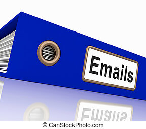 Emails File Showing Contacts and Correspondence - Emails...