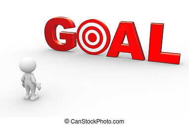 """Goal - 3d people - man, person with red word """"goal"""" as a..."""
