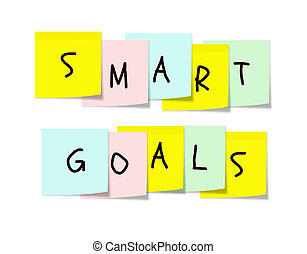 Smart Goals on colorful sticky notes - Smart Goals written...