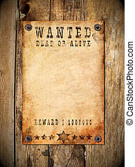 vintage wanted poster - antique page - wanted dead or alive...