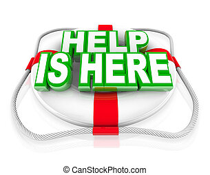 Help is Here Life Preserver Rescue Saving Life - A white...