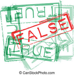 TRUE / FALSE rubber stamp print. Vector illustration