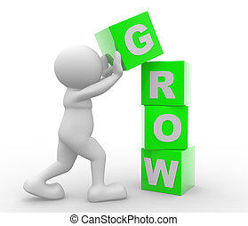 Grow - 3d people - man, person with cubes and a word Grow...