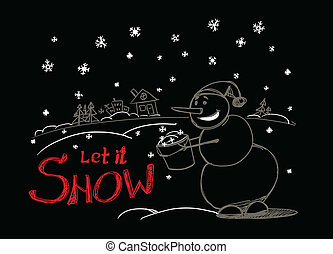 Let it snow - Vector illustration