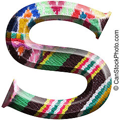 Letter S made with hand made woolen fabric