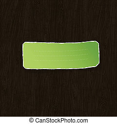 Green torn label on wooden texture. Vector illustration, EPS10