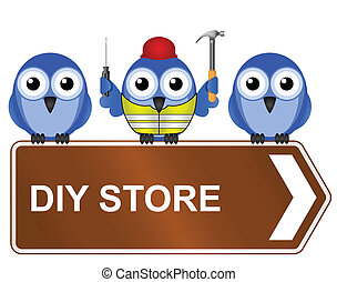 DIY store - Comical DIY store sign isolated on white...