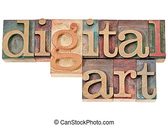 digital art in wood type - digital art - isolated text in...