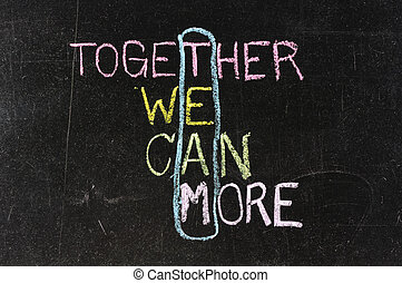 Chalk drawing - TEAM: Together,We, Can, More