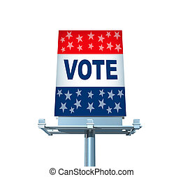 Vote Billboard - Patriotic vote Billboard sign as an...